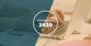 TENDENCIAS DE MARKETING 2020 Marketing