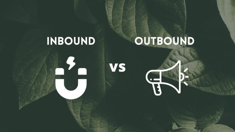 INBOUND VS OUTBOUND 2 1 Marketing